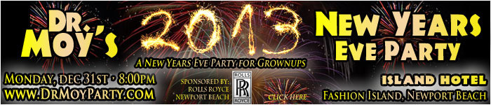 Dr. Moy's Grand New Years Eve Party - Island Hotel, Newport Beach